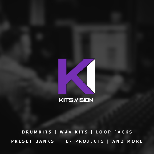 Kits Vision for Drumkits, Wav Kits, Loop Packs, Preset Banks, FLP Projects, and more